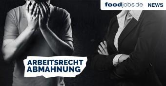 Arbeitsrecht Abmahnung Foodjobsde