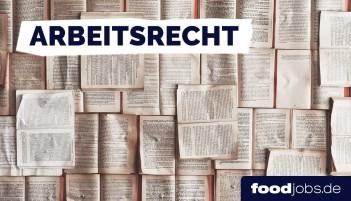 Neue Rubrik Arbeitsrecht -  Lebensmittel foodjobs.de