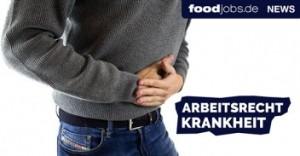 Arbeitsrecht Krankheit Lebensmittelindustrie